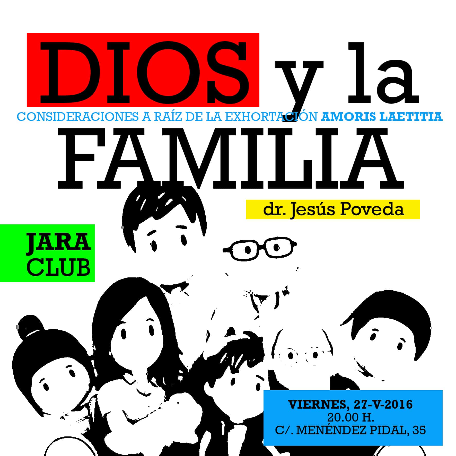 Viernes 27 Tertulia:  Dios y la Familia