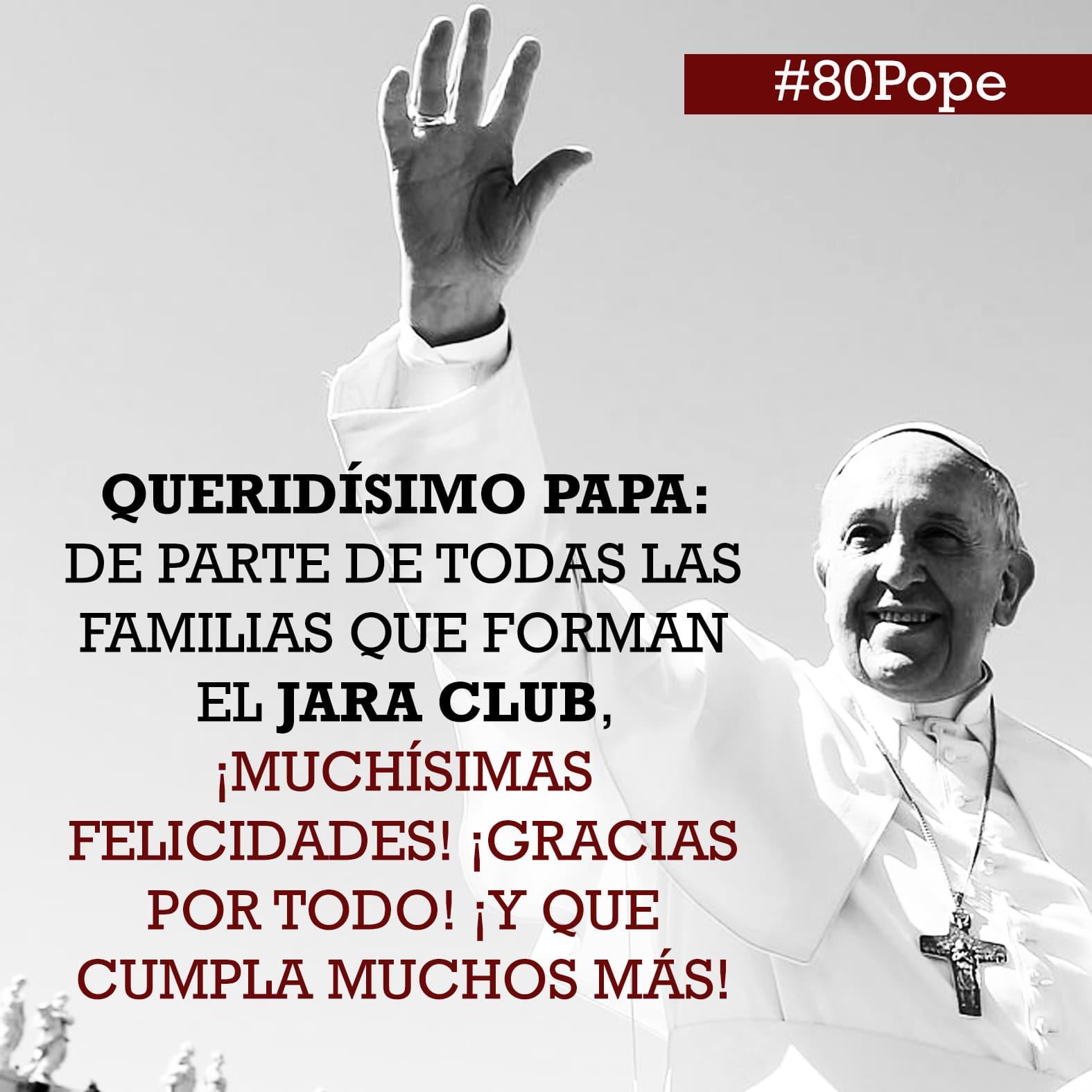 80 CUMPLEAÑOS DEL PAPA